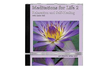 Meditations for Life 2 | Chakra Balancing & Self Healing Meditation CD