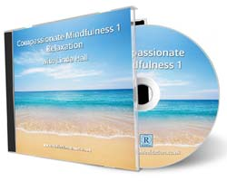 Compassionate Mindfulness CD | Guided Meditations for Relaxation CD & MP3